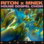 Riton x MNEK x The House Gospel Choir