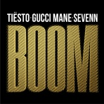 Tiësto with Gucci Mane & Sevenn