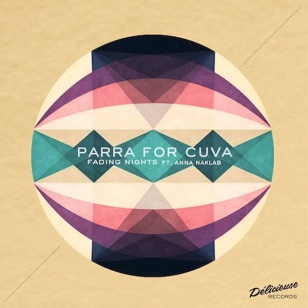 Parra For Cuva feat. Anna Naklab