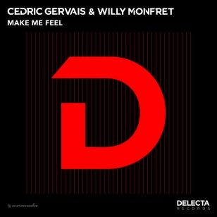 Cedric Gervais & Willy Monfret